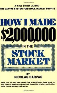 How I Made $ 2,000,000 In The Stock Market - Nicholas Darvas