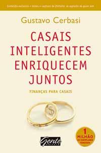 Casais Inteligentes Enriquecem Juntos – Gustavo Cerbasi