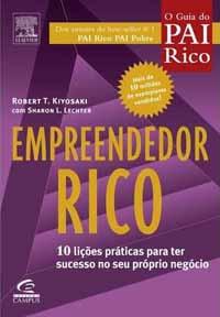 Empreendedor Rico - Robert Kiyosaki e Sharon Lechter
