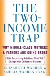 The Two-Income Trap - Elizabeth Warren e Amelia Warren Tyagi