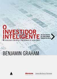 O Investidor Inteligente – Benjamin Graham e Jason Sweig