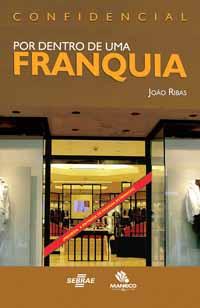 Confidencial: Por Dentro de Uma Franquia – João Ribas