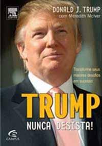 Trump: Nunca Desista - Donald Trump e Meredith McIver