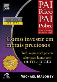 Como Investir em Metais Preciosos - Michael Maloney