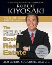 The Real Book of Real Estate - Robert Kiyosaki