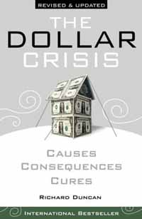 The Dollar Crisis - Richard Duncan