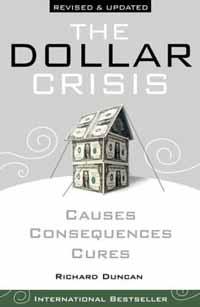The Dollar Crisis – Richard Duncan