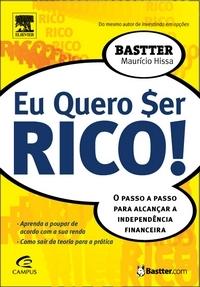 Eu Quero $er Rico! – Maurício Hissa (Bastter)
