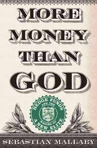 More Money Than God – Sebastian Mallaby