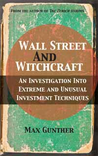 Wall Street and Witchcraft - Max Gunther