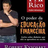 O Poder da Educação Financeira – Robert Kiyosaki