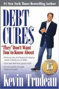 Debt Cures – Kevin Trudeau