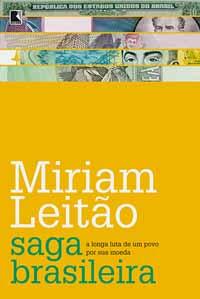 Saga Brasileira – Míriam Leitão