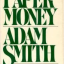 "Papel Moeda – ""Adam Smith"""