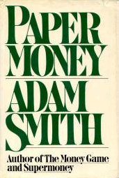 Papel Moeda - Adam Smith