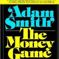 """O Jogo do Dinheiro – """"Adam Smith"""""""