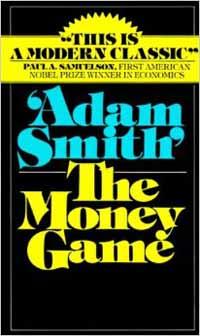 O Jogo do Dinheiro - Adam Smith