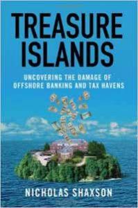 Treasure Islands - Nicholas Shaxson