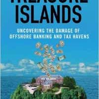 Treasure Islands – Nicholas Shaxson