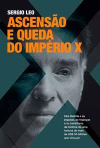 Ascensão e Queda do Império X – Sergio Leo