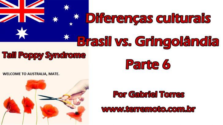 Diferenças culturais: Brasil vs. Gringolândia – Parte 6