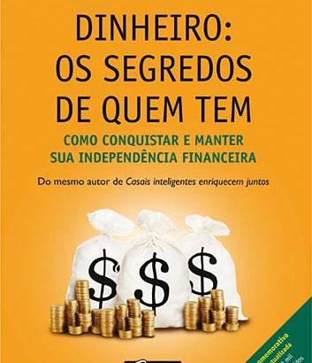 Dinheiro – Os Segredos de Quem Tem – Gustavo Cerbasi