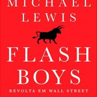 Flash Boys – Michael Lewis