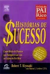 Histórias de Sucesso do Pai Rico