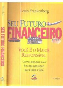 Seu Futuro Financeiro - Louis Frankenberg