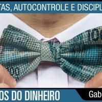 Metas, autocontrole e disciplina