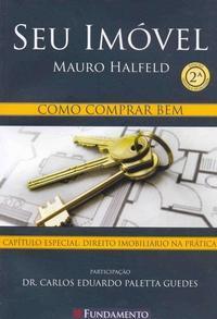 Seu Imóvel - Como Comprar Bem - Mauro Halfeld