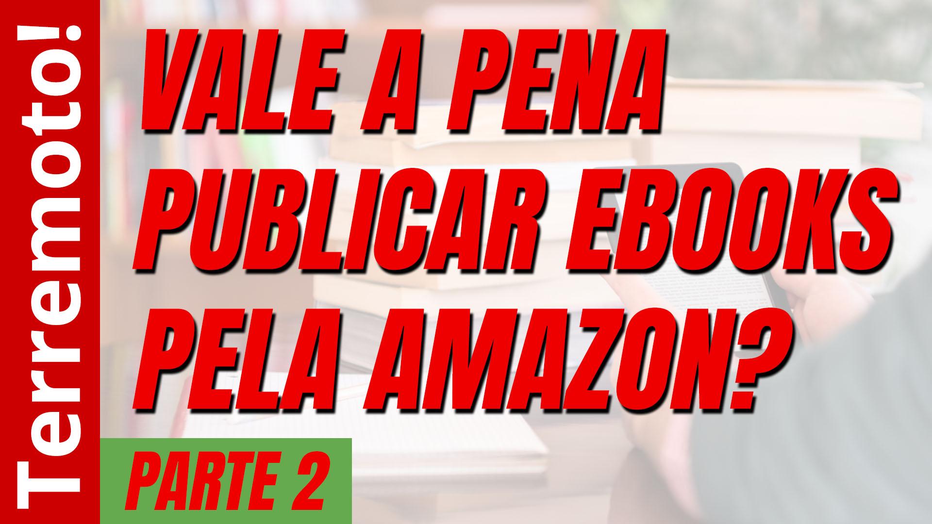 Vale a pena publicar livros pela Amazon?