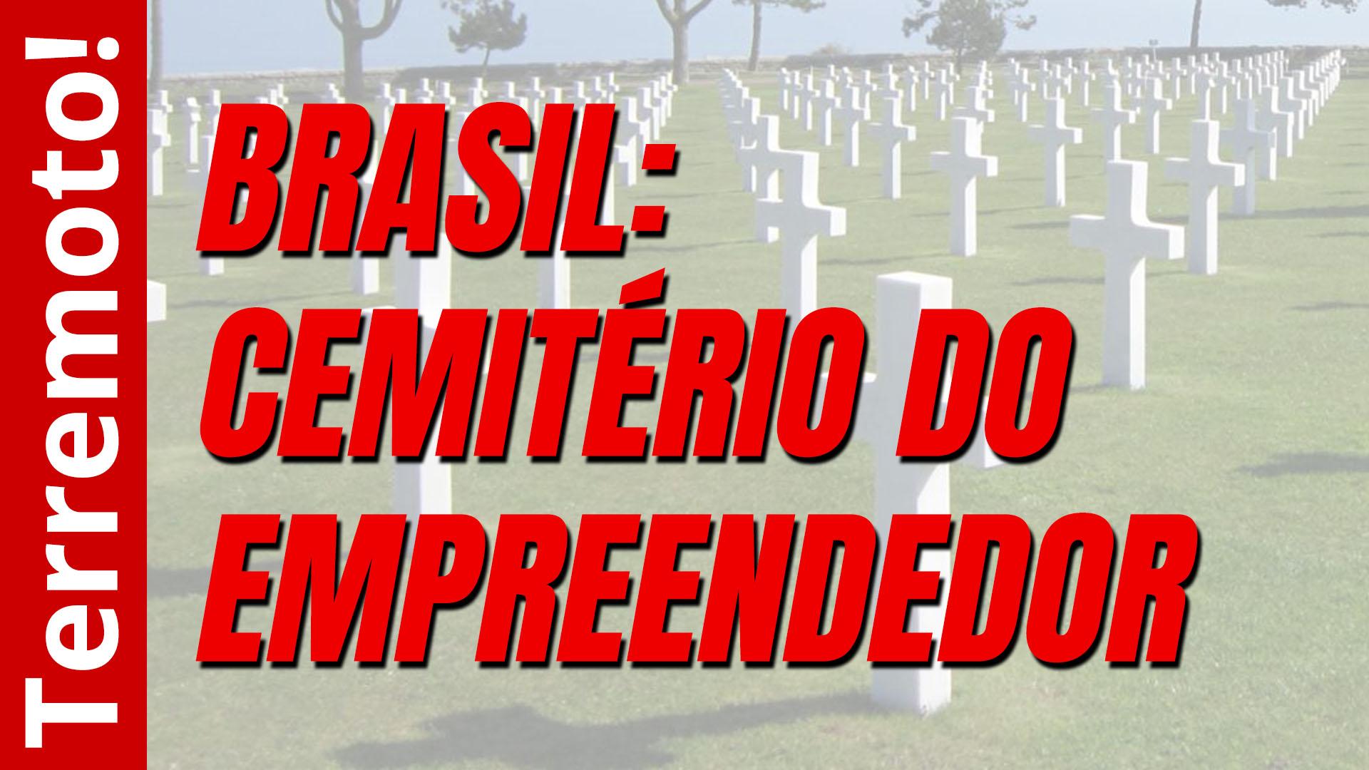 Brasi: cemitério do empreendedor