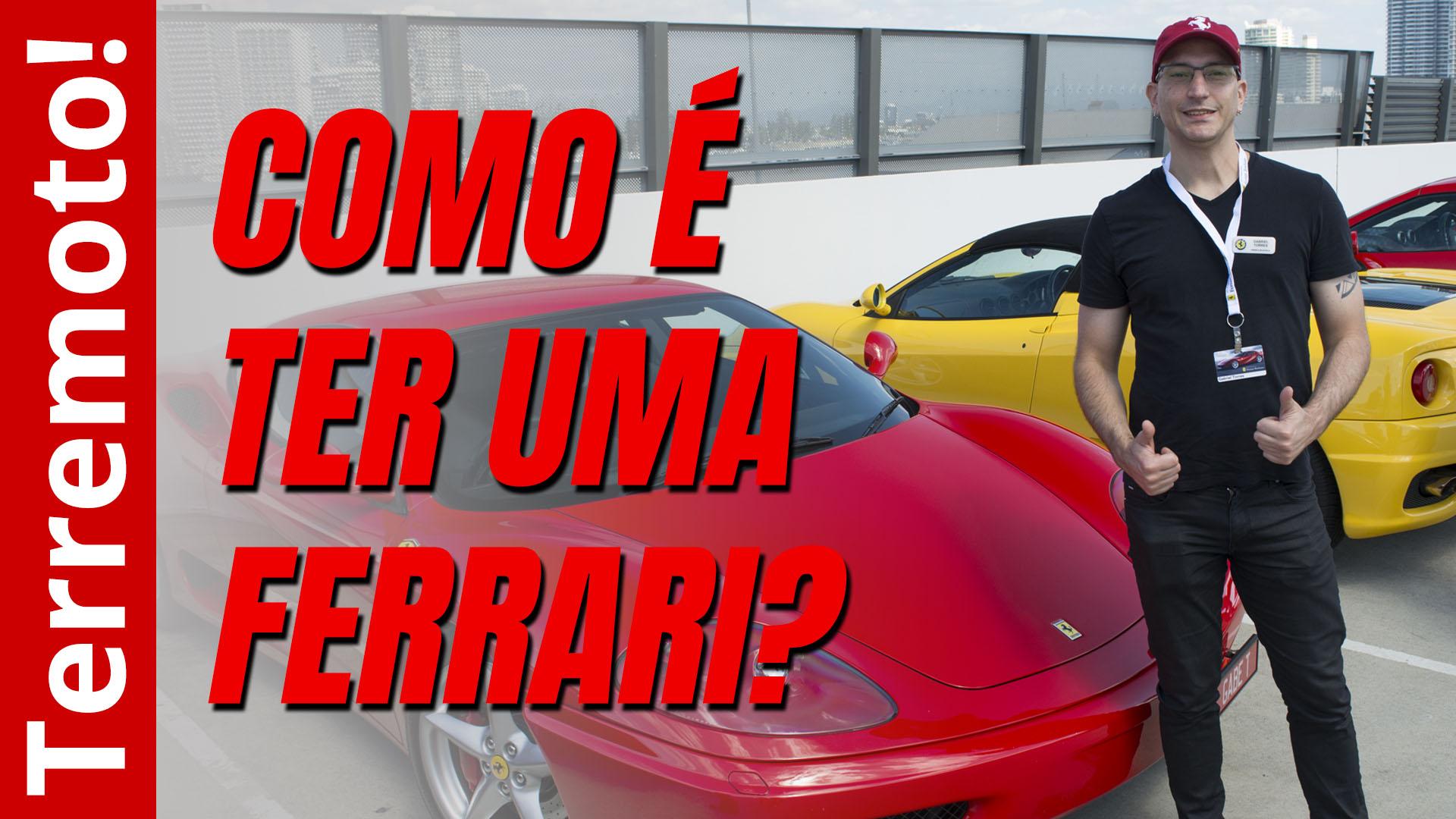 Como é ter uma Ferrari?