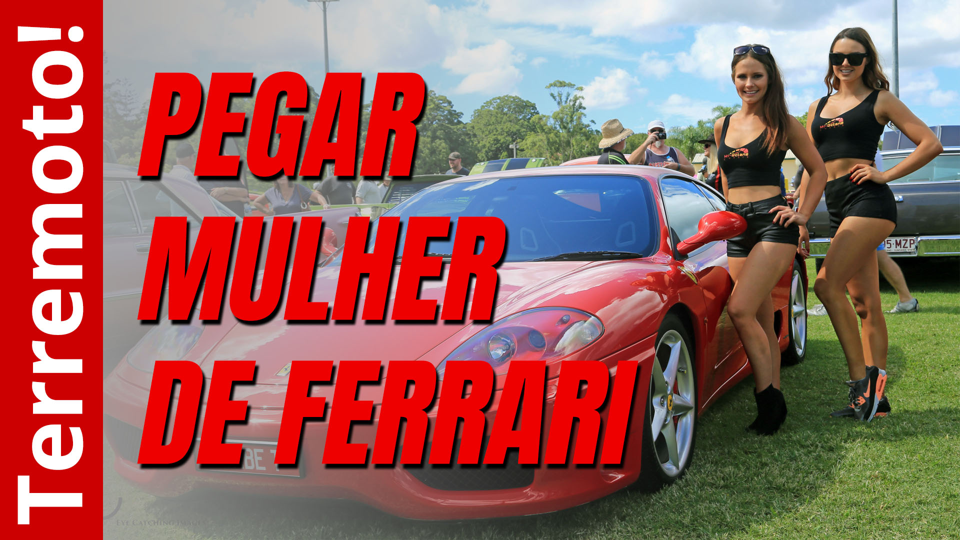 Pegar mulher de Ferrari