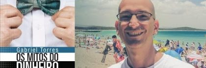 Webinário grátis com Gabriel Torres: como me tornei milionário